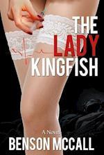 The Lady Kingfish
