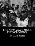 The New Wave Music Encyclopedia
