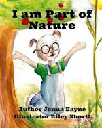I Am Part of Nature
