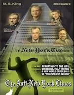 The Anti-New York Times / 2016 / Quarter 2