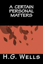 A Certain Personal Matters