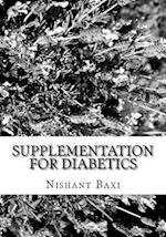 Supplementation for Diabetics