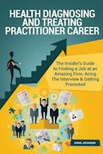 Health Diagnosing and Treating Practitioner Career Career (Special Edition)