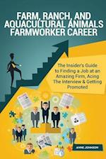 Farm, Ranch, and Aquacultural Animals Farmworker Career Career (Special Edition)