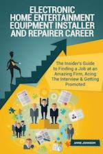 Electronic Home Entertainment Equipment Installer and Repairer Career (Special E