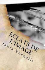 Eclats de L'Image