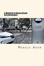 E-Mobilitat in Deutschland Beschleunigen