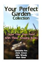 Your Perfect Garden Collection