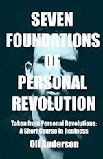 Seven Foundations of Personal Revolution