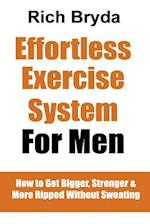 The Effortless Exercise System for Men