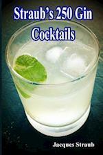 Straub's 250 Gin Cocktails