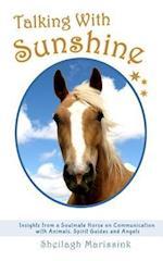 Talking with Sunshine