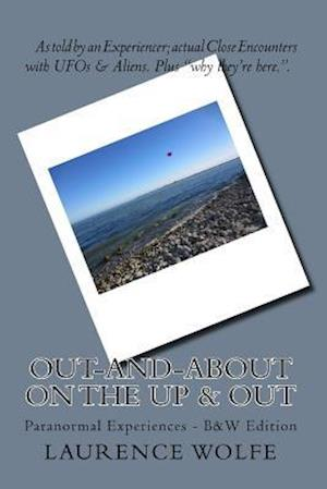 Out-And-About on the Up & Out af Laurence B. Wolfe