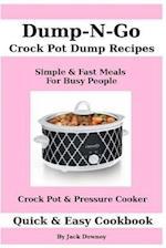 Dump & Go Crock Pot Dump Recipes