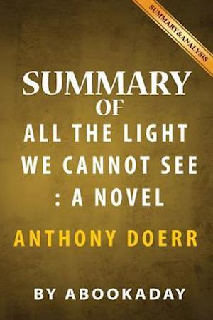 Summary of All the Light We Cannot See af Abookaday