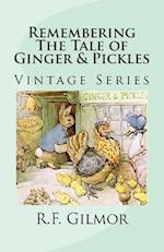 Remembering the Tale of Ginger & Pickles
