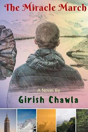 Bog, paperback The Miracle March af Girish M. Chawla