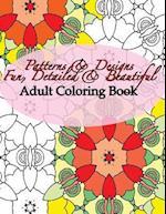 Patterns & Designs Fun, Detailed & Beautiful