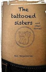 The Tattooed Sisters, and Other Stories