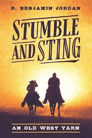 Stumble and Sting af R. Benjamin Jordan