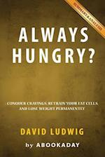Summary of Always Hungry? af Abookaday