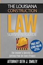 The Louisiana Construction Law Survival Guide