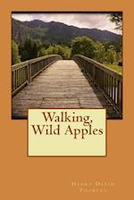 Walking, Wild Apples