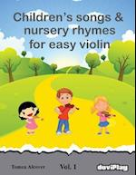 Children's Songs & Nursery Rhymes for Easy Violin. Vol 1.