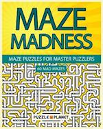 Maze Madness - Maze Puzzles for Master Puzzlers af Puzzle Planet