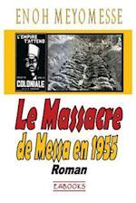 Le Massacre de Messa En 1955