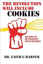 The Revolution Will Include Cookies