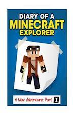 Diary of a Minecraft Explorer (Diary of a Minecraft Explorer)
