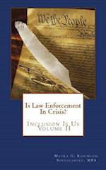 Is Law Enforcement in Crisis?