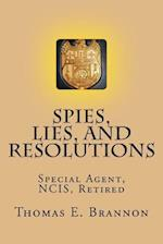 Spies, Lies, and Resolutions