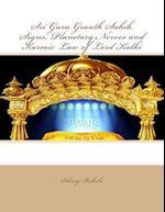 Sri Guru Granth Sahib, Signs, Planetary Nerves and Karmic Law of Lord Kalki
