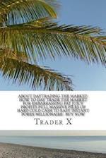 About Daytrading the Market