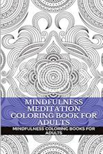 Mindfulness Meditation Coloring Book for Adults