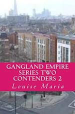Gangland Empire Series Two Contenders 2