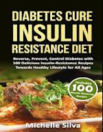 Diabetes Cure Insulin-Resistance Diet af Michelle Silva