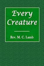Every Creature