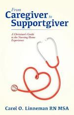 From Caregiver to Supportgiver