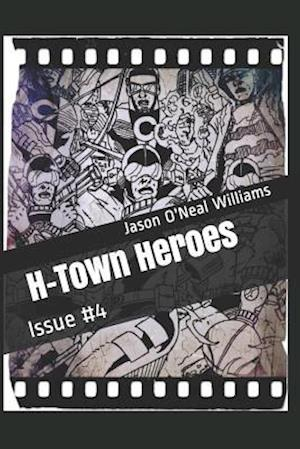H-Town Heroes af Jason O. Williams