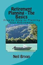 Retirement Planning - The Basics