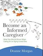 Become an Informed Caregiver
