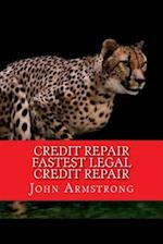 Credit Repair Fastest Legal Credit Repair