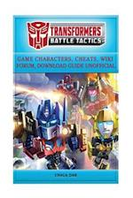 Transformers Battle Tactics Game Characters, Cheats, Wiki Forum, Download Guide