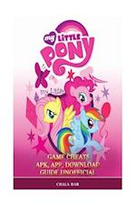 My Little Pony Game Cheats Apk, App, Download Guide Unofficial