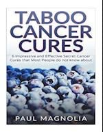 Taboo Cancer Cures