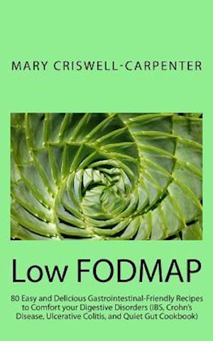 Low Fodmap af Mary Criswell-Carpenter