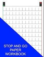 Stop and Go Paper Workbook